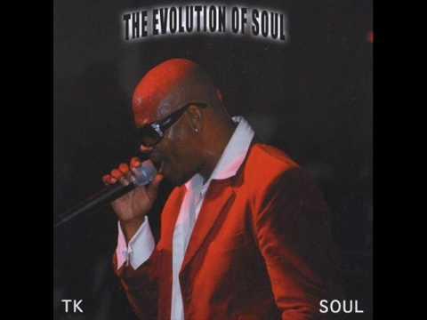 """TK Soul - She Told On Herself """"www.getbluesinfo.com"""""""