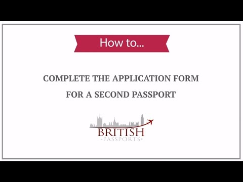 Second Passport How To Complete The Application Form Youtube