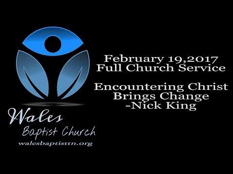 February19,2017 Wales Baptist Church Full Service