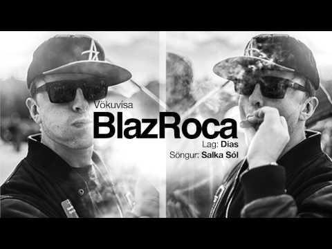 BlazRoca - Vökuvísa ft. Dias og Salka De La Sol