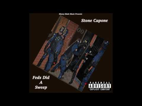 Stone Capone - Feds Did A Sweep (Future Remix)