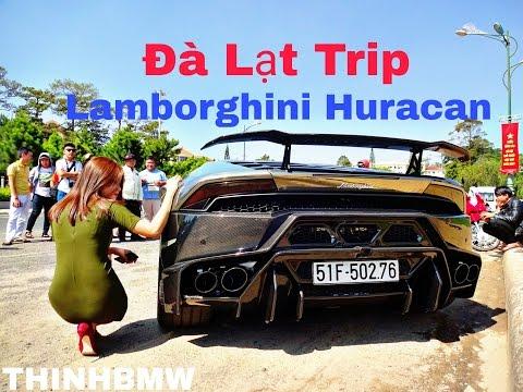 Hành Trình Đại Náo Đà Lạt và Vượt Đèo của Lamborghini Huracan Độ Khủng Nhất Việt Nam - Thịnh BMW