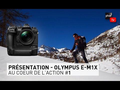 PhoxTV | Review : OLYMPUS EM1X - Au cœur de l'action avec Leo Gayola - Episode 1