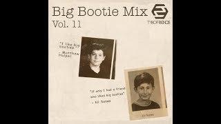 Two Friends - Big Bootie Mix, Vol. 11