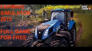 how to get farming simulator 2015 full game+(multiplayer)