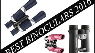 Best Binoculars 2016 ▬ Ultimate Guide and Review
