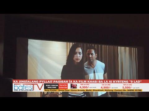 "KA JINGÏALANG PYLLAIT PAIDBAH ÏA KA FILM KHASI BA LA AI KYRTENG ""9 LAD"""