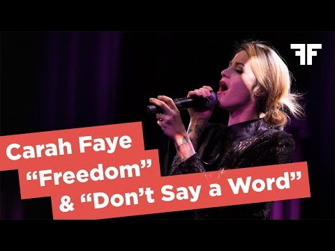 "CARAH FAYE | ""FREEDOM"" & ""DON'T SAY A WORD"" 