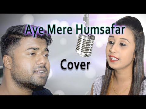 Aye Mere Humsafar | (Cover) | By Anindya Biswas and Riya | (all is well) | Full HD