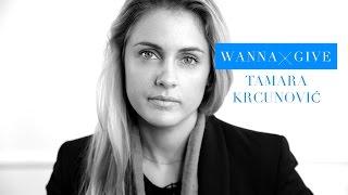 WannaGive: Tamara Krcunović o davanju i humanosti