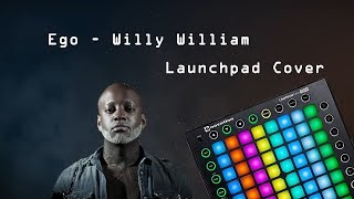 Ego Willy William Launchpad Cover.mp3