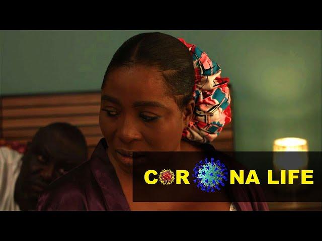 Corona Life - Episode 4 - Pre-Lockdown | TV/WEB SERIES GHANA