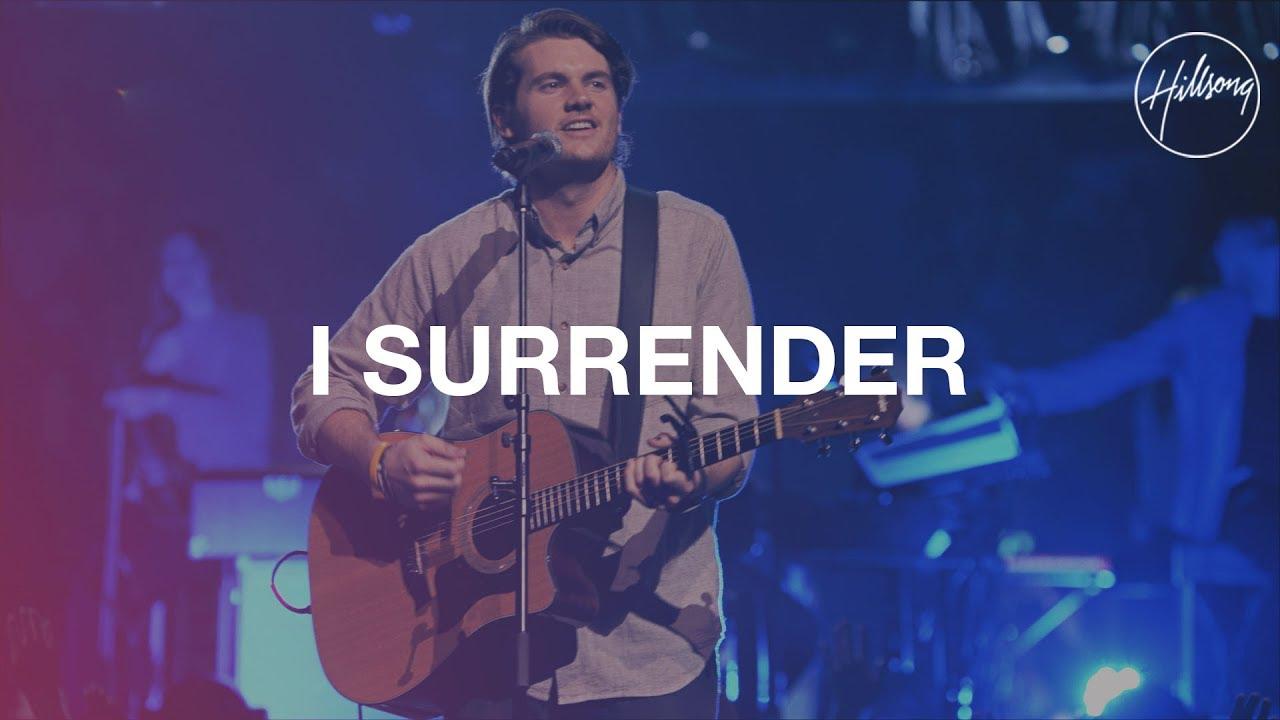 I Surrender, Hillsong Worship