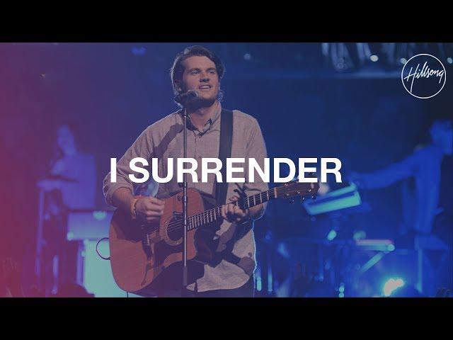 I Surrender - Hillsong Worship