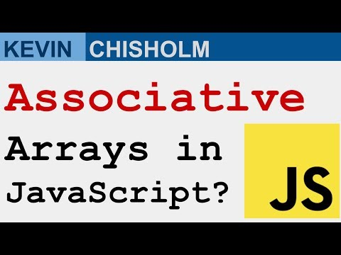 Associative Arrays in JavaScript | Kevin Chisholm - Blog