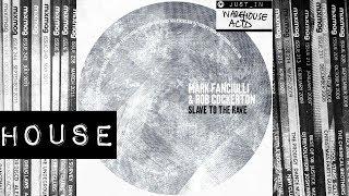 HOUSE: Mark Fanciulli & Rob Cockerton - Slave To The Rave (Honey Dijon Remix) [Play It Say It]
