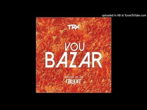 TRX - Vou Bazar