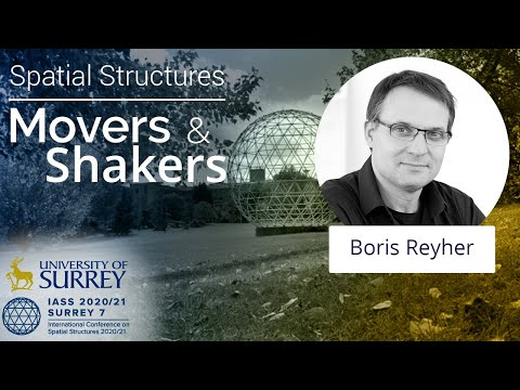 Play video: 'Spatial Structures; Movers and Shakers' - with Boris Reyher
