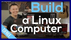 Computer Build for Linux & Open Source Software