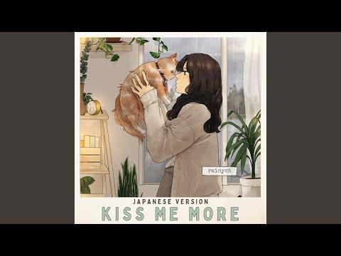 Kiss Me More (Japanese Version)