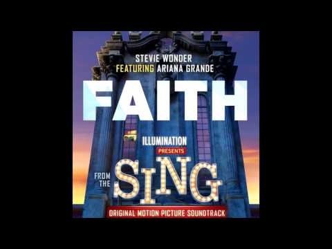 Faith - Stevie Wonder (ft.) Ariana Grande