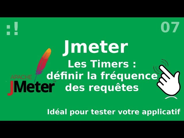 JMeter - 7. Timers : réglez la fréquence de vos requêtes
