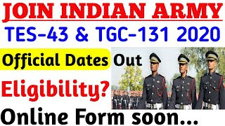 Indian ArmY TES43 amp; TGC131 2020 Dates Out amp; Online form OPen