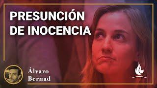Álvaro Bernad | Presunción de inocencia