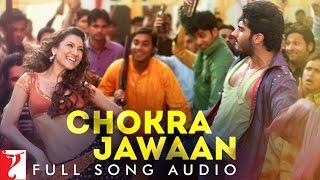 Chokra Jawaan - Full Song Audio | Ishaqzaade | Sunidhi Chauhan | Vishal Dadlani | Amit Trivedi