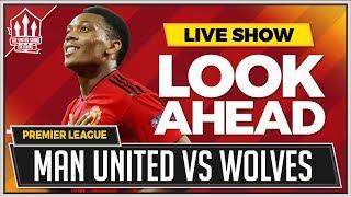 Manchester United vs Wolves LIVE Premier League Preview