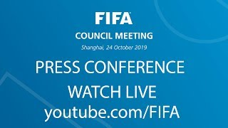 FIFA Council Press Conference - Watch LIVE !