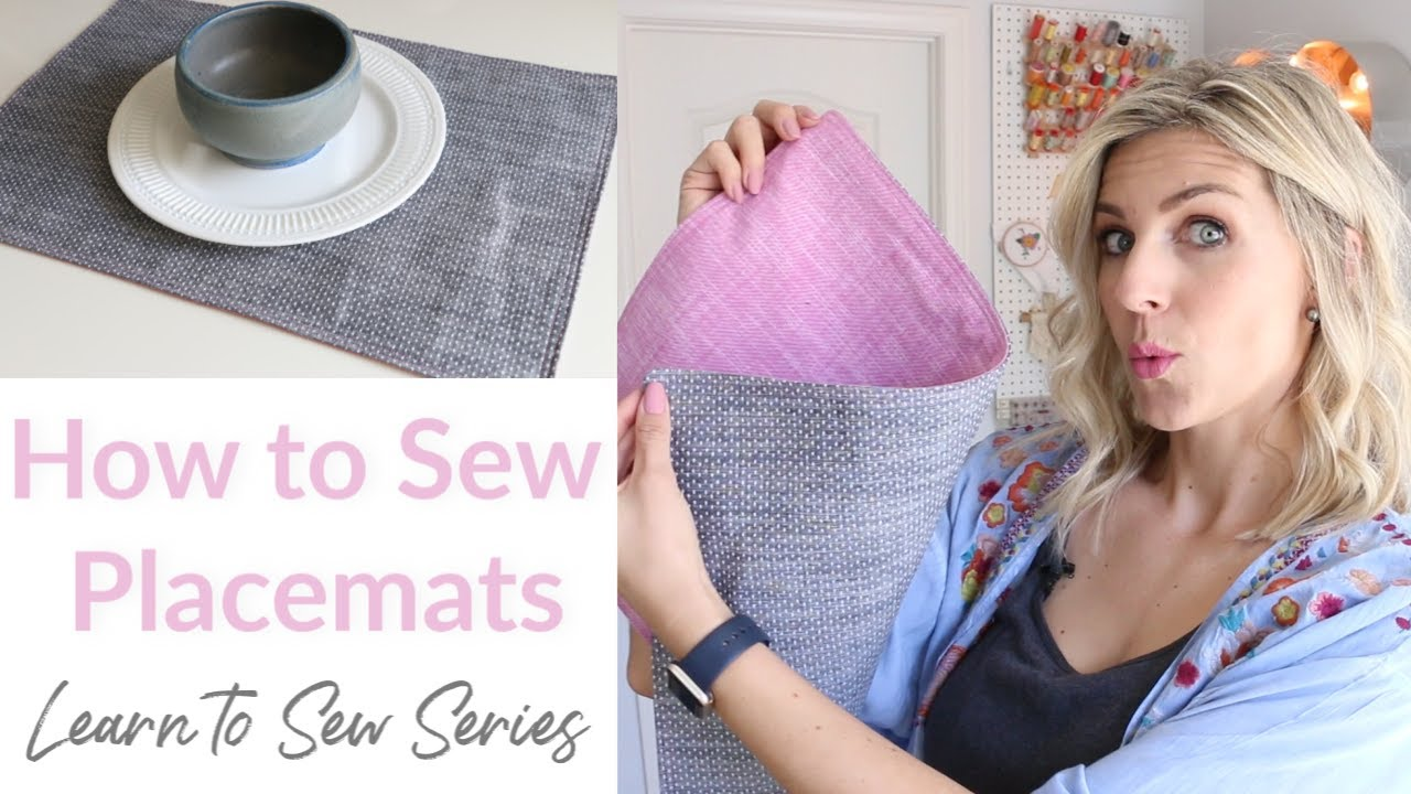 How to Sew Placemats - Learn to Sew Series