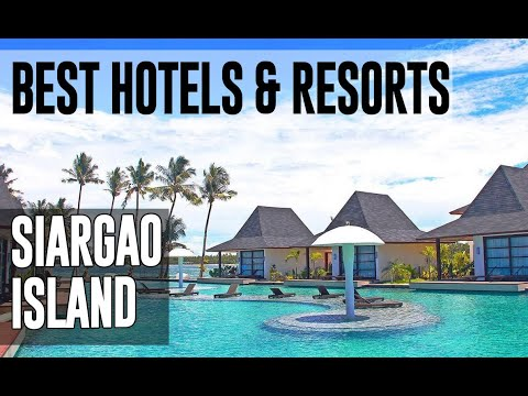 Best Hotels and Resorts in Siargao Island, Philippines