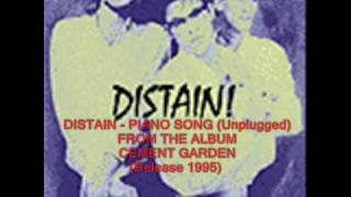 !DISTAIN -  PIANO SONG (Unplugged)
