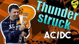 Thunderstruck AC/DC - Corsi di Chitarra - Lezioni Tutorial Riffs Famosi Del Rock