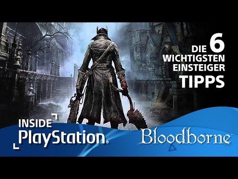 Bloodborne: Die 6 wichtigsten Einsteiger-Tipps