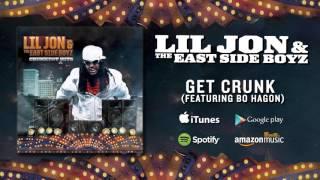Lil Jon & The East Side Boyz - Get Crunk (featuring Bo Hagon)