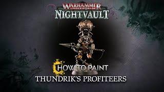 How to Paint: Thundrik's Profiteers