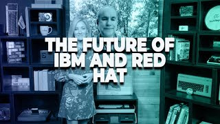 The future of IBM and Red Hat | ZDNet