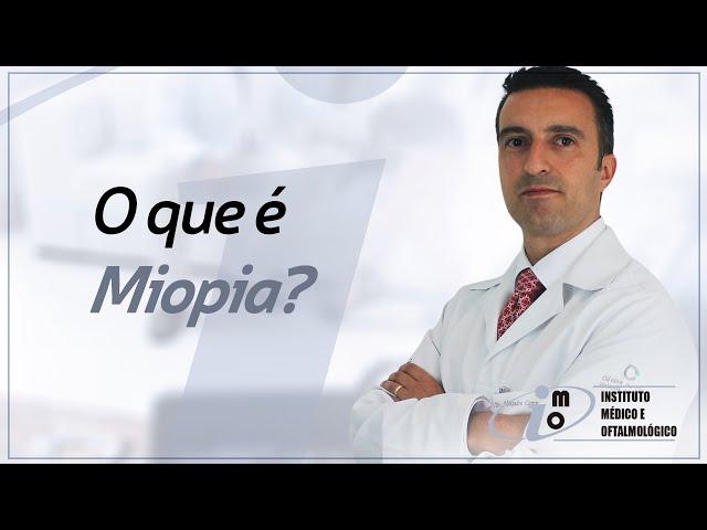 Miopia - Instituto Médico e Oftalmológico