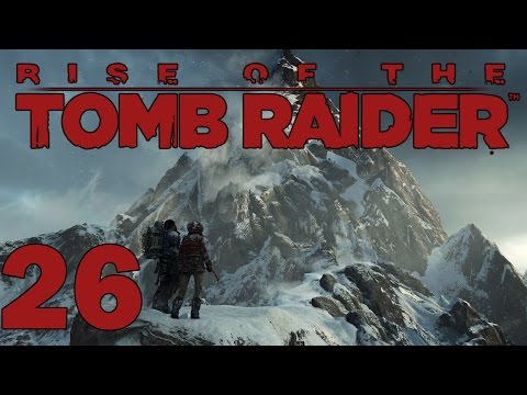 Rise of the Tomb Raider Gameplay ep. 26 - It Breaks The Chicken (Let's Play PC version 1080p 60fps)