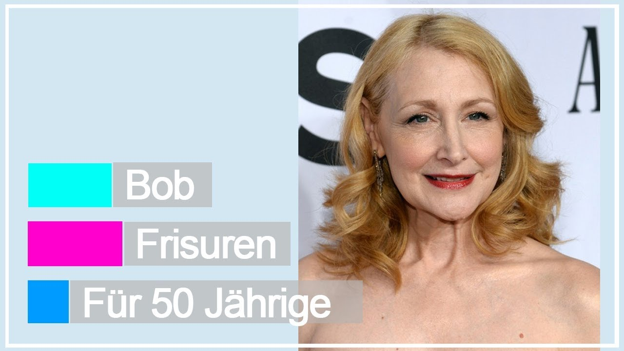 Bob Frisuren Für 50 Jährige 2018 Youtube