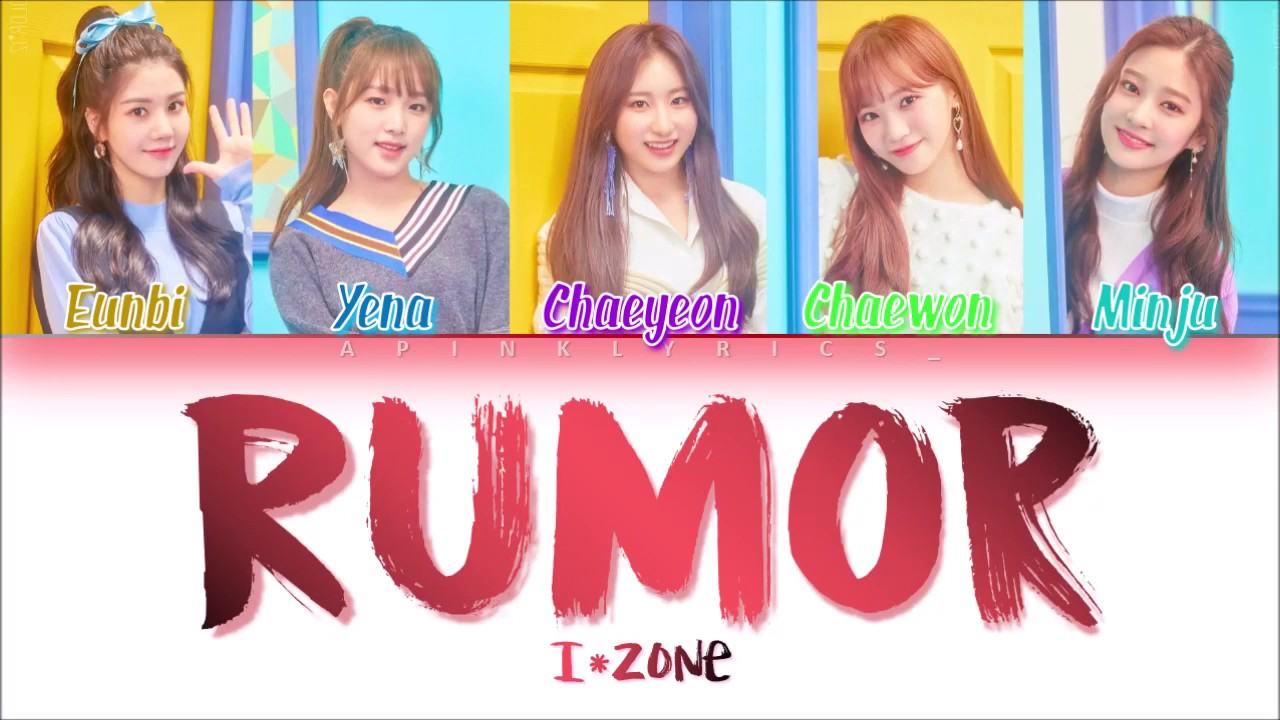 IZ*ONE (아이즈원) - Rumor (Han/Rom/Eng) Color Coded #Color*IZ Spoiler *PD48 VER
