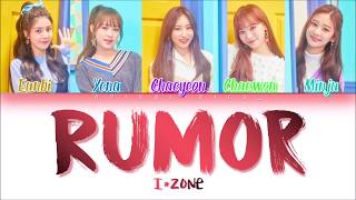 IZ*ONE (아이즈원) - Rumor (Han/Rom/Eng) Color Coded #Color*IZ Spoiler *PD48 VER.