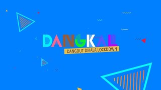 DANGKAL (Dangdut Dikala Lockdown) Eps.19 - RUNDJANIE STUDIO