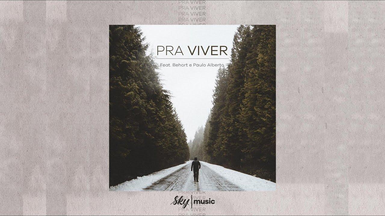 SkyChurch Brazil | Sky Music - Pra Viver - Feat. Behort e Paulo Alberto