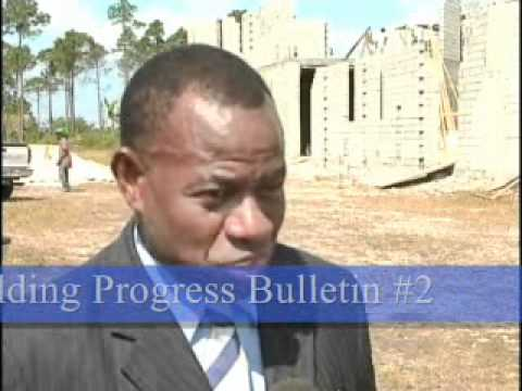 Whole Man Christian Center, Freeport, Bahamas: Building Progress Bulletin No. 2 - May, 13, 2012.