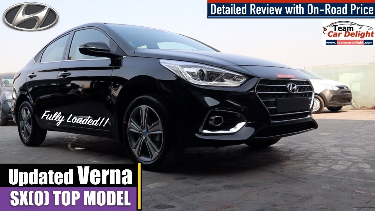 Hyundai Verna Sxo 2019 Detailed Review With On Road Price Features