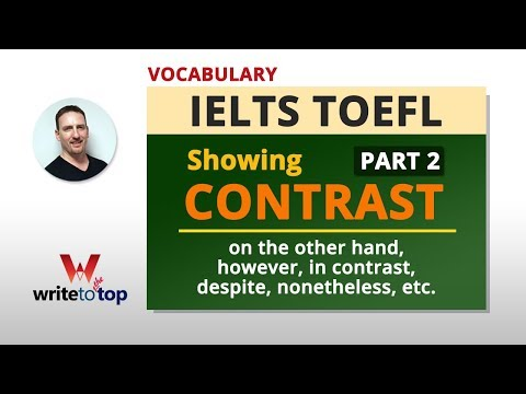 IELTS TOEFL Vocabulary - Showing Contrast (part 2)