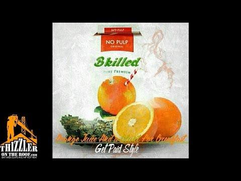 BKilled - Orange Juice And A Blunt [Thizzler.com]